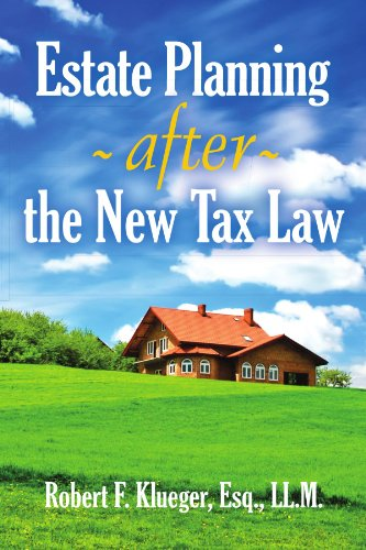 Estate Planning After the New Tax Law 9781465361219