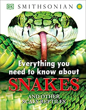 Everything You Need to Know about Snakes 9781465402462