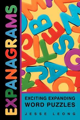 Expanagrams: Exciting Expanding Word Puzzles