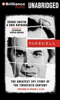 Farewell: The Greatest Spy Story of the Twentieth Century 9781469242439