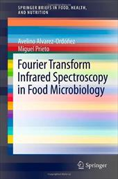 Fourier Transform Infrared Spectroscopy in Food Microbiology 17823590