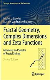 Fractal Geometry, Complex Dimensions and Zeta Functions 18593855