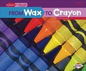From Wax to Crayon 19450286