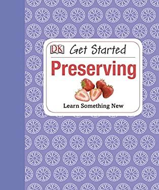 Get Started: Preserving 9781465401946