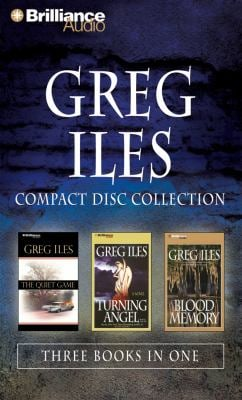 Greg Iles CD Collection: The Quiet Game, Turning Angel, and Blood Memory 9781469229058