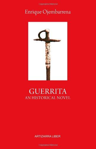 Guerrita. an Historical Novel