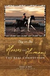 Horses and Humans: The Real Connection