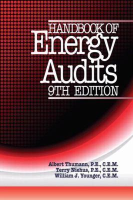 Handbook of Energy Audits, Ninth Edition 9781466561625
