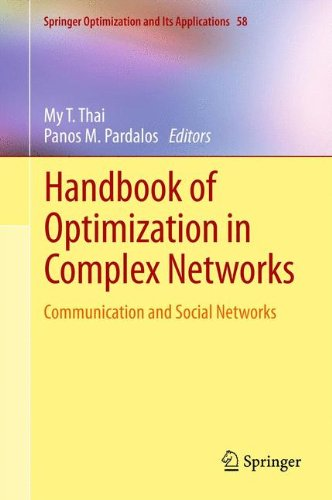 Handbook of Optimization in Complex Networks: Communication and Social Networks 9781461408567