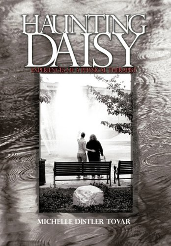 Haunting Daisy: Experiences of a Physical Therapist 9781463418748