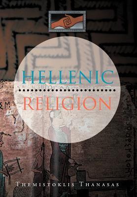 Hellenic Religion 9781465392411