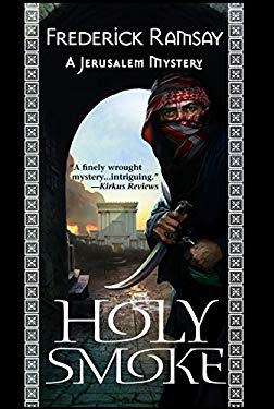 Holy Smoke: A Jerusalem Mystery 9781464200915