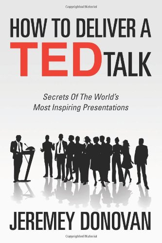 How to Deliver a Ted Talk 9781468179996
