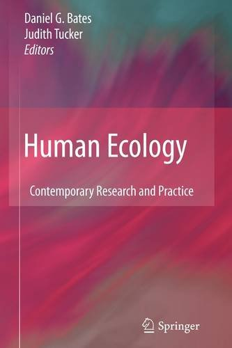 Human Ecology: Contemporary Research and Practice 9781461415145