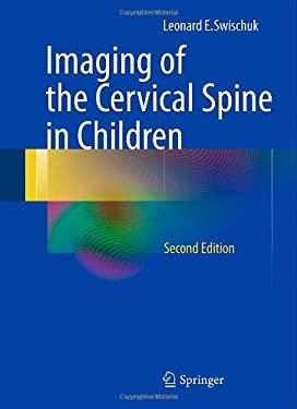 Imaging of the Cervical Spine in Children 9781461437871