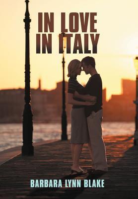 In Love in Italy 9781463415525