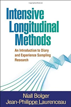 Intensive Longitudinal Methods: An Introduction to Diary and Experience Sampling Research 9781462506781
