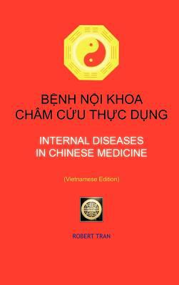 Internal Diseases in Chinese Medicine: B NH N I Khoa Ch M C U Th C D Ng 9781463434540