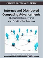 Internet and Distributed Computing Advancements: Theoretical Frameworks and Practical Applications 16571824