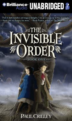 Invisible Order, Book One, The: Rise of the Darklings 9781469232263