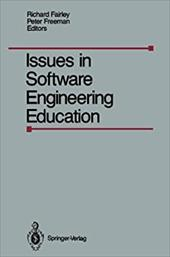 Issues in Software Engineering Education: Proceedings of the 1987 SEI Conference on Software Engineering Education, Held in Monroe 19312741