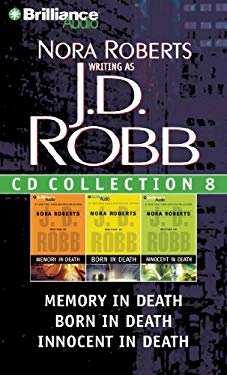 J.D. Robb CD Collection 8: Memory in Death, Born in Death, Innocent in Death 9781469205939