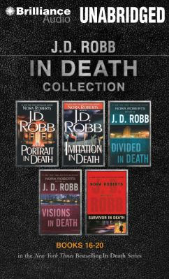 J. D. Robb in Death Collection 4: Portrait in Death, Imitation in Death, Divided in Death, Visions in Death, Survivor in Death 9781469226767