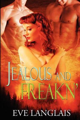 Jealous and Freakn' 9781467957526