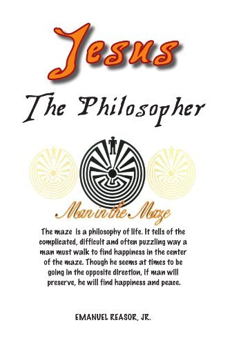 Jesus the Philosopher 9781462874514