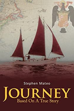 Journey: Based on a True Story 9781463410797