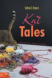 Kat Tales: Stories of a House...Broken