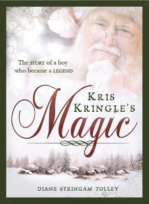 Kris Kringle's Magic 9781462111053