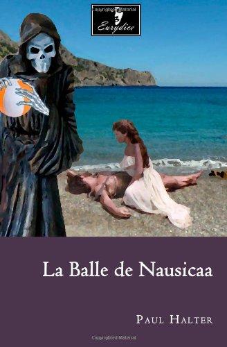La Balle de Nausicaa 9781466492974