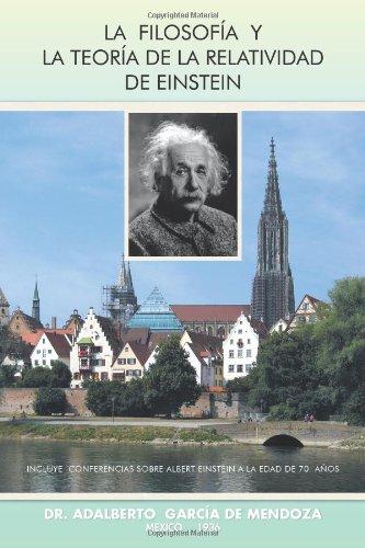 La Filosof A Y La Teor a de La Relatividad de Einstein 9781463316228