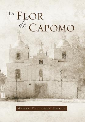 La Flor de Capomo 9781469171616