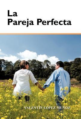 La Pareja Perfecta 9781463322380