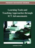 Learning Tools and Teaching Applications Through Ict Advancements 9781466620179