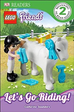 Lego Friends: Let's Go Riding 9781465402615