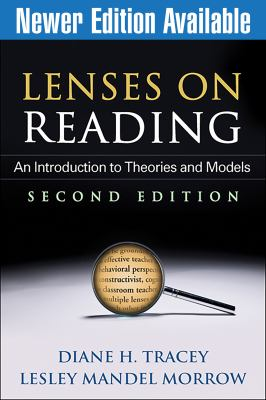 Lenses on Reading: An Introduction to Theories and Models 9781462504732