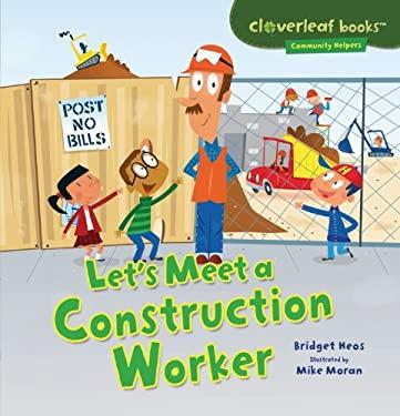 Let's Meet a Construction Worker