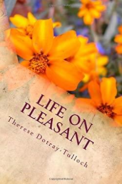 Life on Pleasant 9781463746995