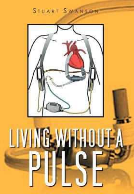 Living Without a Pulse 9781465395078