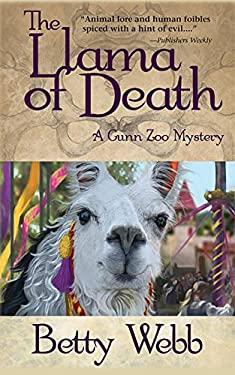 Llama of Death: A Gunn Zoo Mystery 9781464200663
