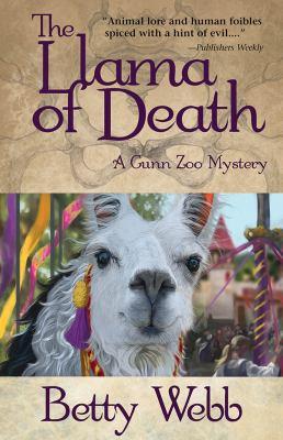 Llama of Death: A Gunn Zoo Mystery 9781464200670