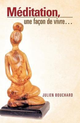 M Ditation, Une Fa on de Vivre... 9781466913561