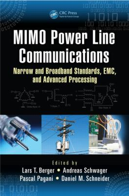 MIMO Power Line Communications: Narrow and Broadband Standards, EMC, and Advanced Processing