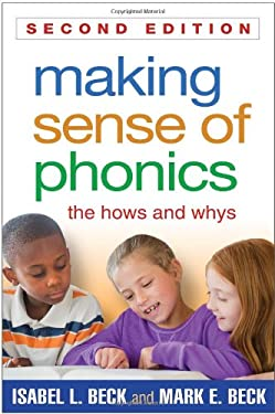 Making Sense of Phonics, Second Edition: The Hows and Whys