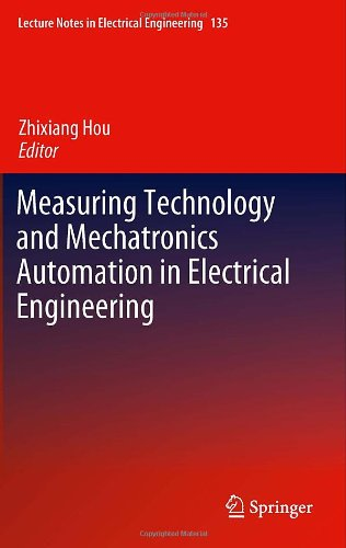 Measuring Technology and Mechatronics Automation in Electrical Engineering 9781461421849