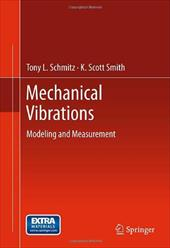 Mechanical Vibrations: Modeling and Measurement 13902972