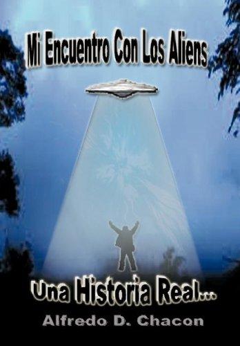 Mi Encuentro Con Los Aliens 9781463304683